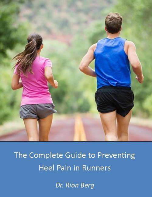 The Complete Guide to Stopping Heel Pain in Runners